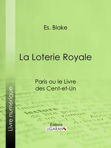 La Loterie Royale de Es. Blake, Ligaran - fiche descriptive