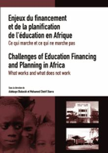Challenges of Education Financing and Planning in Africa: What Works and What Does Not Work