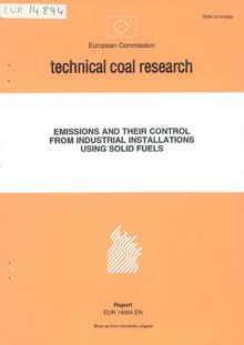 Emissions and their control from industrial installations using solid fuels