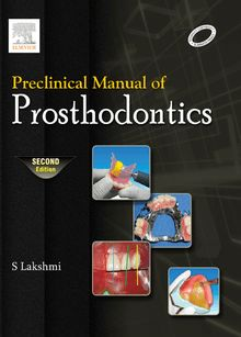 Preclinical Manual of Prosthodontics - E-Book