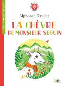 Lire La Chèvre de Monsieur Seguin de Delphine Renon, Alphonse Daudet