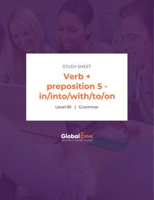 Verb + preposition 5 - in/into/with/to/on