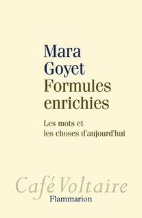 Formules enrichies - Mara Goyet
