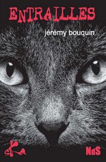 Entrailles - Jérémy Bouquin