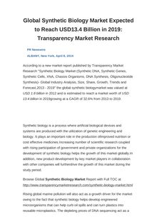 Global Synthetic Biology Market Expected to Reach USD13.4 Billion in 2019: Transparency Market Research