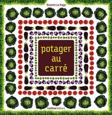 Lire Potager au carré de Rosenn Le Page
