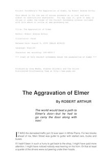 The Aggravation of Elmer