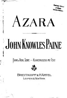 Partition Act I, Azara, Grand Opera in Three Acts, Paine, John Knowles