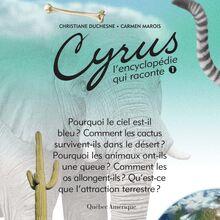 Cyrus 1 : L'encyclopédie qui raconte