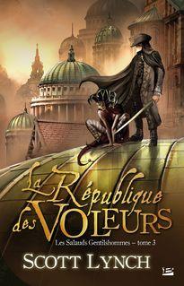 La République des voleurs - Olivier Debernard, Scott Lynch