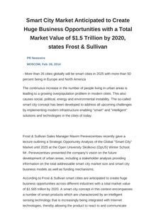 Smart City Market Anticipated to Create Huge Business Opportunities with a Total Market Value of $1.5 Trillion by 2020, states Frost & Sullivan