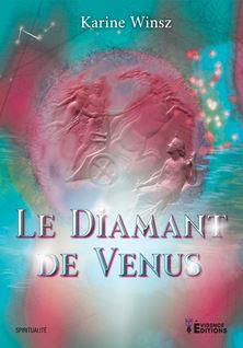 Le diamant de Vénus - Karine Winsz