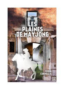 Les plaines de Mayjong de Emma CORNELLIS - fiche descriptive