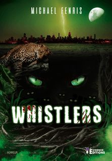 Whistlers - Michael Fenris
