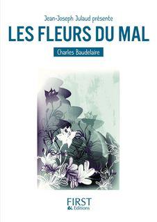 Petit livre de - Les Fleurs du mal - Charles BAUDELAIRE