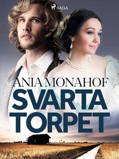 Svarta torpet - Ania Monahof