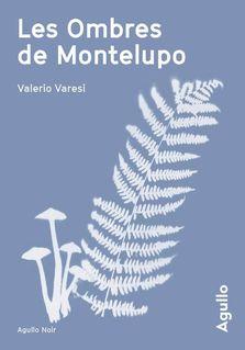 Les Ombres de Montelupo (Extrait) de Valerio Varesi - fiche descriptive