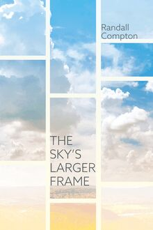 The Sky's Larger Frame