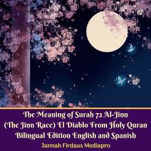 The Meaning of Surah 72 Al-Jinn (The Jinn Race) El Diablo From Holy Quran Bilingual Edition English and Spanish