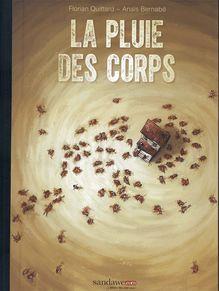 Lire La Pluie des Corps de Bernab�, Quittard