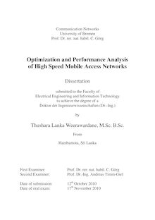 Optimization and performance analysis of high speed mobile access networks [Elektronische Ressource] / by Thushara Lanka Weerawardane