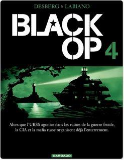 Black Op - saison 1 - Tome 4 - Black Op T4 - Stephen Desberg
