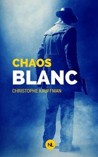 Chaos blanc de Christophe Kauffman - fiche descriptive