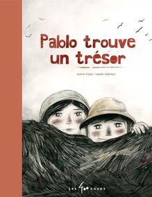 Pablo trouve un trésor de Andrée Poulin - fiche descriptive