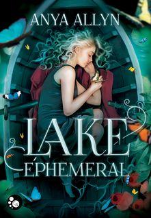 Lake Ephemeral - Anya Allyn, Vincent Tassy