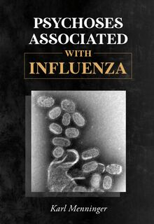Psychoses Associated with Influenza
