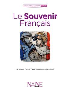 Le Souvenir Français - Ouvrage Collectif