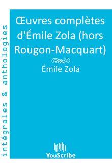 Œuvres complètes d'Émile Zola (hors Rougon-Macquart)