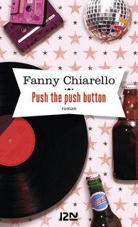 Push the push button - Fanny CHIARELLO
