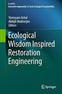 Ecological Wisdom Inspired Restoration Engineering