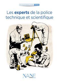 Les Experts de la Police technique et scientifique - Henri De Lestapis