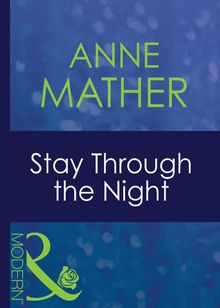 Stay Through The Night (Mills & Boon Modern) (For Love or Money, Book 11)