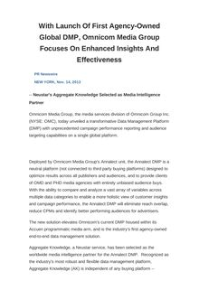 With Launch Of First Agency-Owned Global DMP, Omnicom Media Group Focuses On Enhanced Insights And Effectiveness