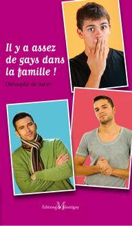 Lire : Il y a assez de gays dans la famille ! (comédie gay)