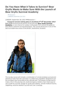 Do You Have What it Takes to Survive? Bear Grylls Wants to Make Sure With the Launch of Bear Grylls Survival Academy