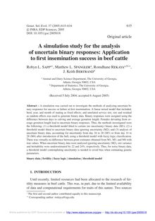A simulation study for the analysis of uncertain binary responses: Application to first insemination success in beef cattle