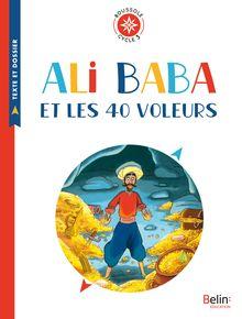 Ali Baba et les 40 voleurs de Tiphaine Pelé, Ewen Blain, Philippe Lapeyre - fiche descriptive