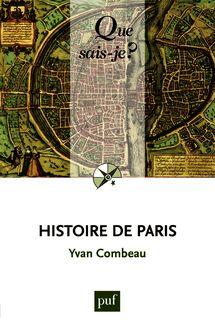 Histoire de Paris de Yvan Combeau - fiche descriptive