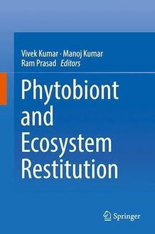 Phytobiont and Ecosystem Restitution