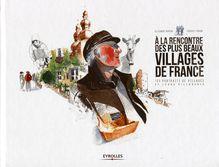 A la rencontre des plus beaux villages de France de Marion Alexandre, Prugne Thibault - fiche descriptive