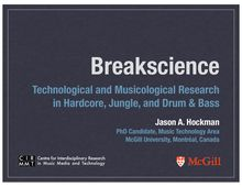 Breakscience Technological and Musicological Research in Hardcore, Jungle, and Drum & Bass