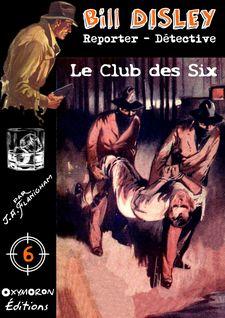 Le Club des Six - J.A. Flanigham