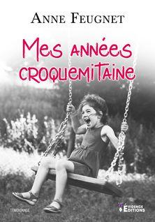 Mes années croquemitaine - Anne Feugnet
