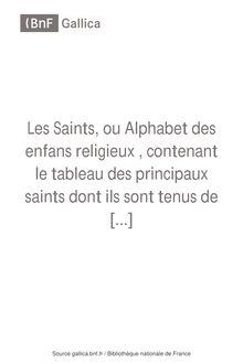 Les Saints, ou Alphabet des enfans religieux