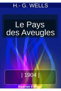 LE PAYS DES AVEUGLES - HERBERT GEORGE WELLS