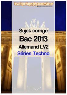 bac 2013 sujets corrigés allemand lv2 séries techno